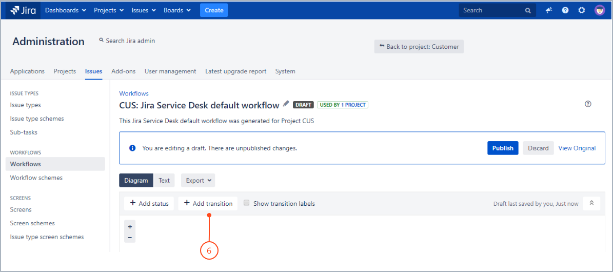Adding a transition to the workflow with Actions for Jira Service Management
