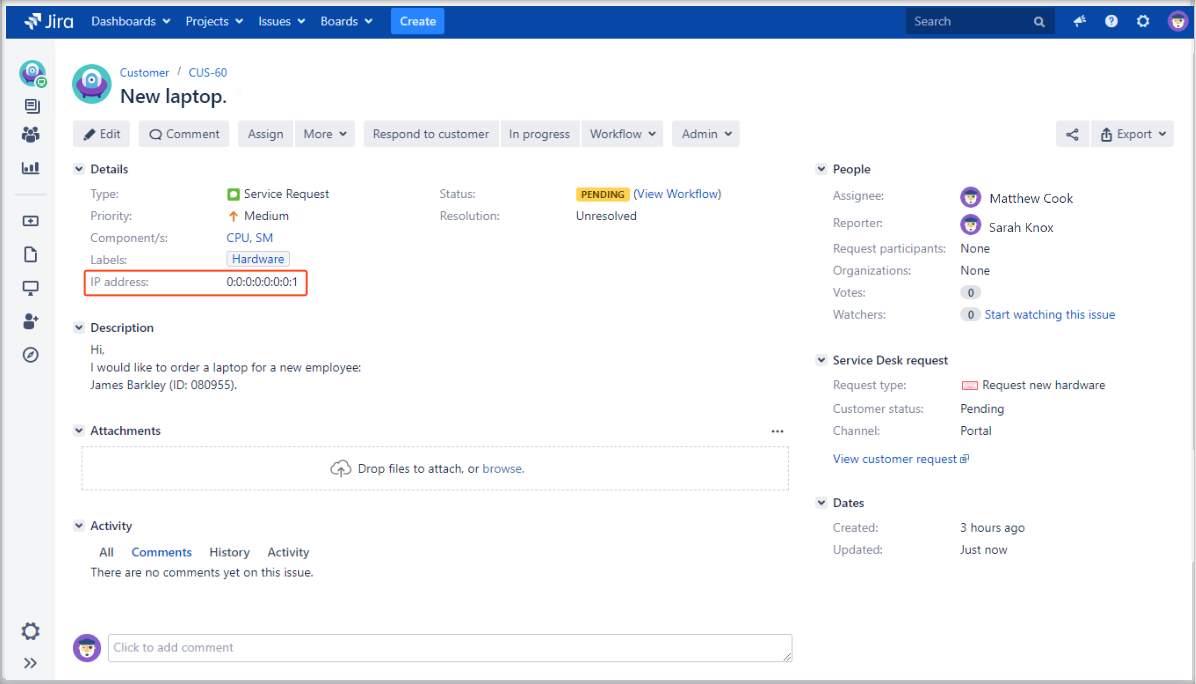 Now you can see user's IP address custom field with Extension for Jira Service Management in the issue view