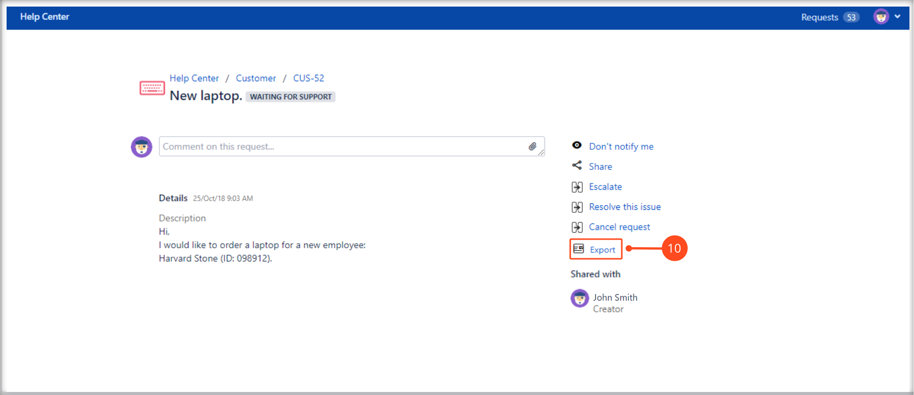 Now you can create Jira Service Management requests with Export Issue configuration in the request details view on the Customer Portal