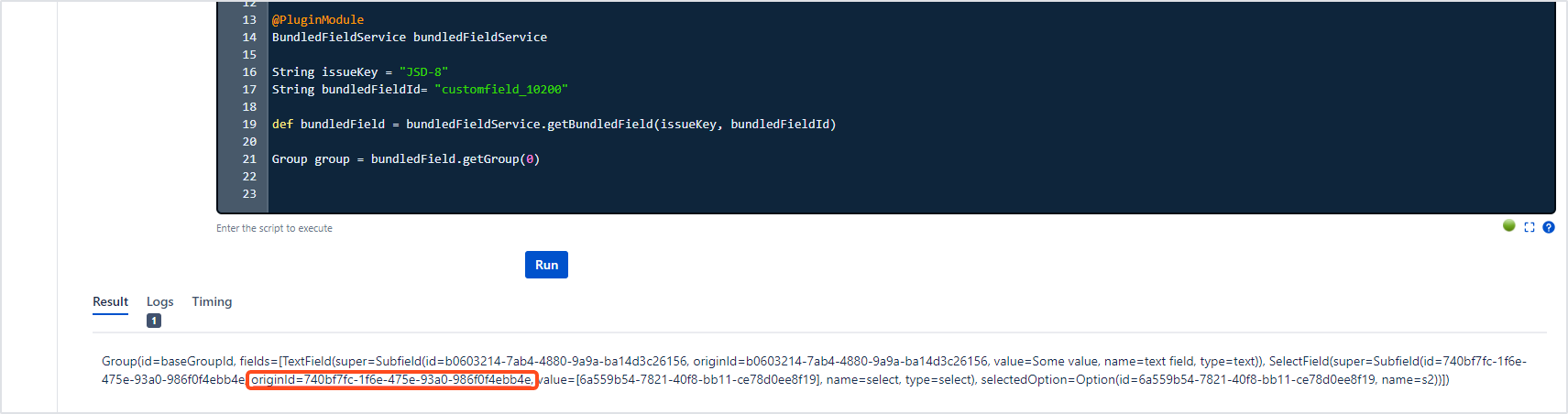 Bundled Fields Java API - Getting the originId from the ScriptRunner console